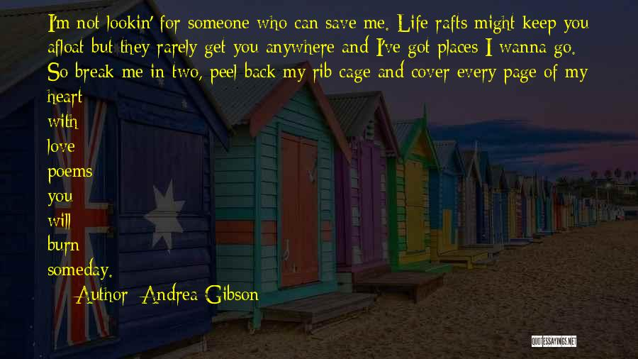 You Save My Heart Quotes By Andrea Gibson