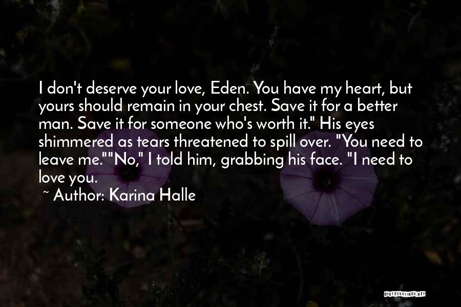 You Save My Heart Quotes By Karina Halle