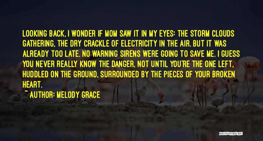 You Save My Heart Quotes By Melody Grace