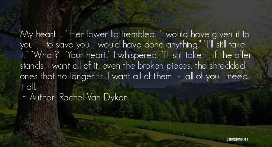 You Save My Heart Quotes By Rachel Van Dyken