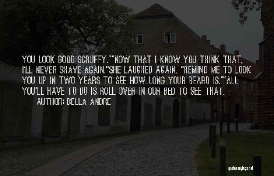 You See Me Now Quotes By Bella Andre