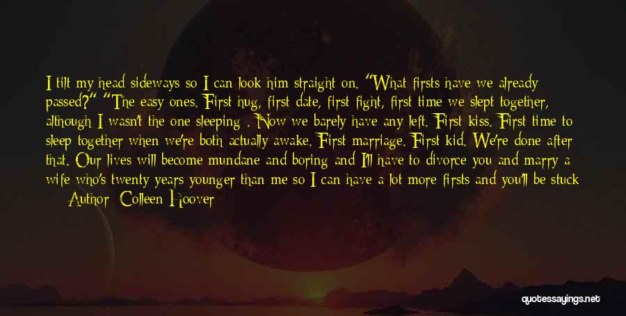 You See Me Now Quotes By Colleen Hoover