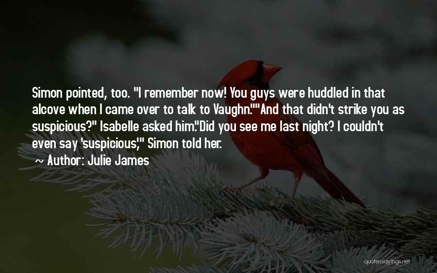 You See Me Now Quotes By Julie James