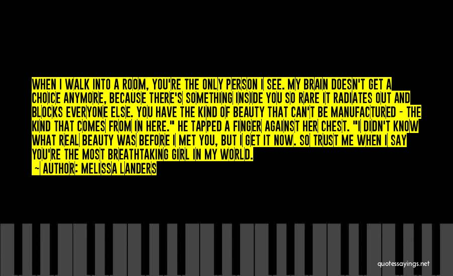 You See Me Now Quotes By Melissa Landers
