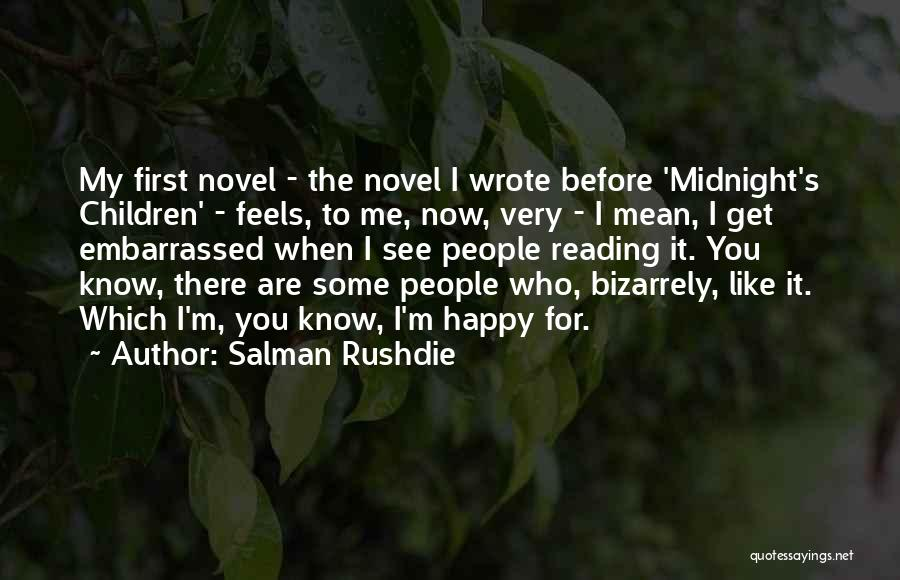 You See Me Now Quotes By Salman Rushdie