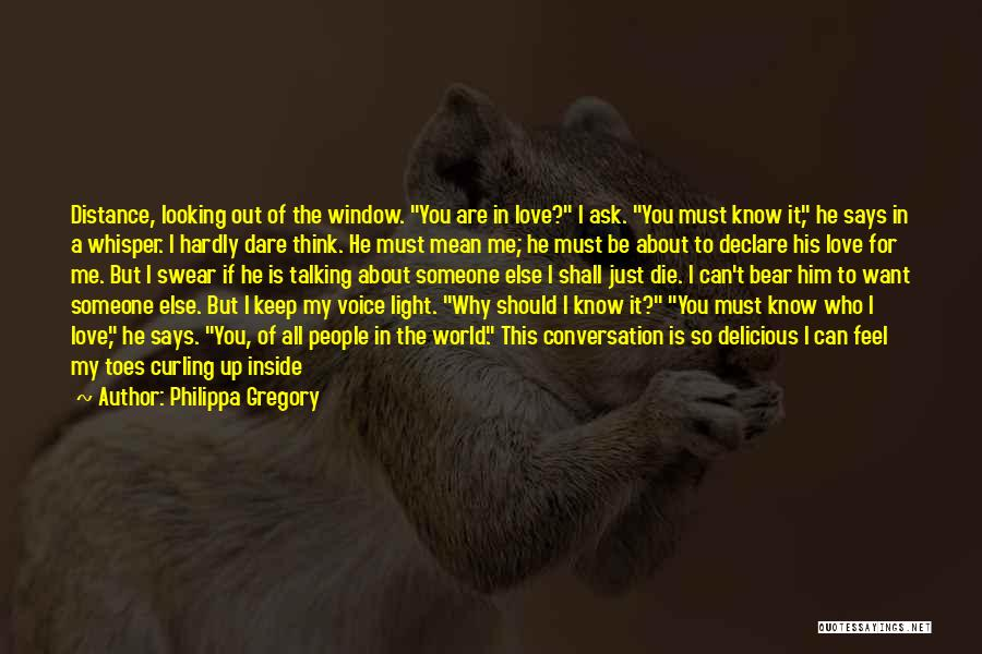 You Shall Make It Quotes By Philippa Gregory