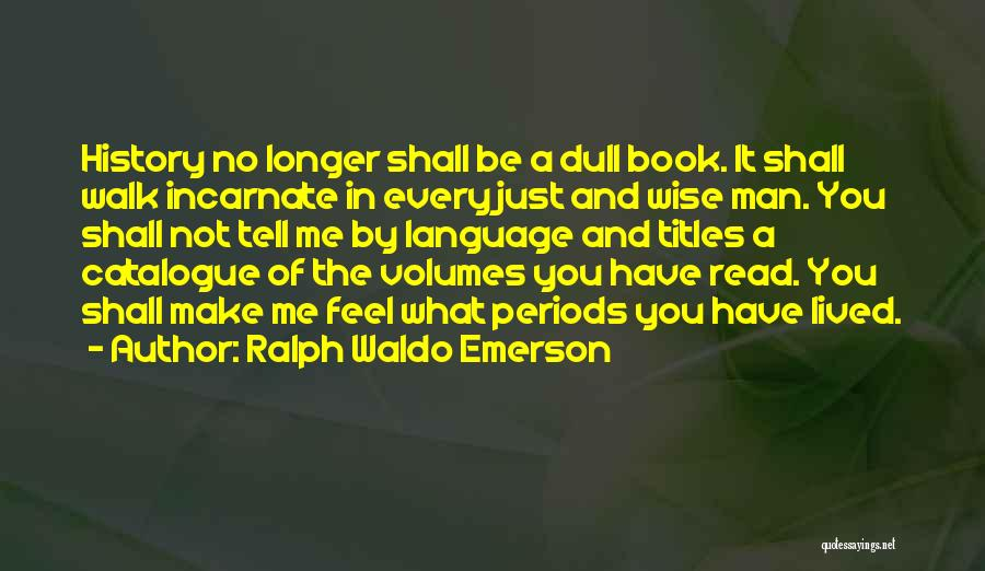 You Shall Make It Quotes By Ralph Waldo Emerson