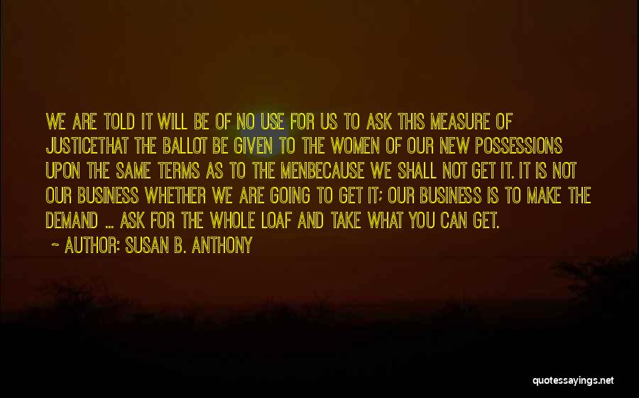 You Shall Make It Quotes By Susan B. Anthony