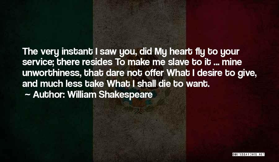 You Shall Make It Quotes By William Shakespeare