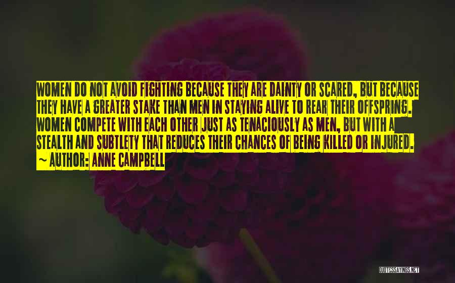You Should Be Scared Of Me Quotes By Anne Campbell