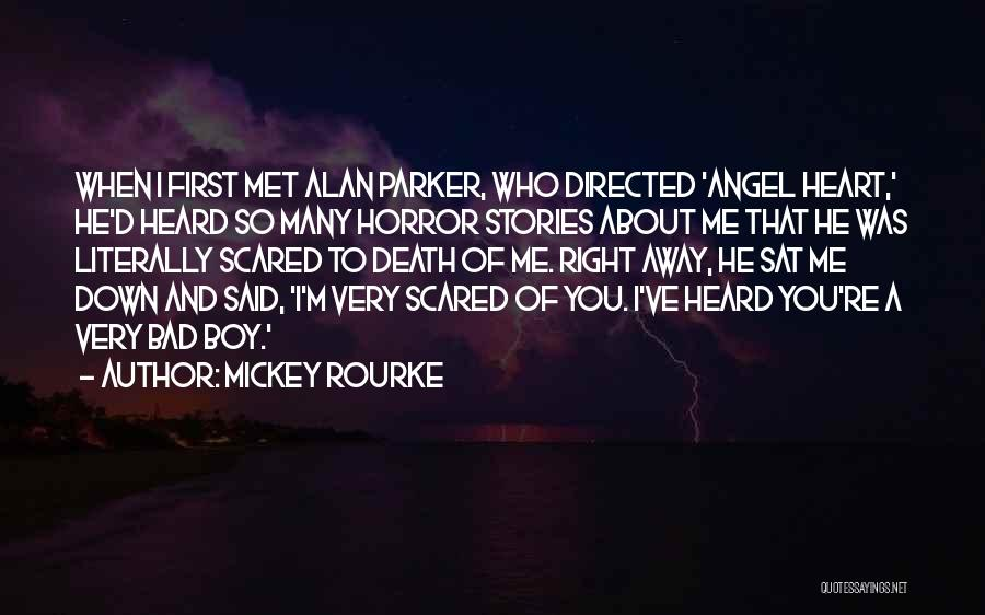 You Should Be Scared Of Me Quotes By Mickey Rourke