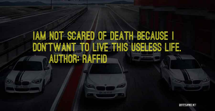 You Should Be Scared Of Me Quotes By Raffid