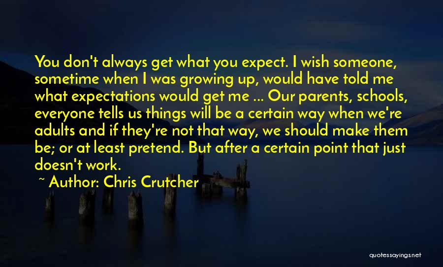 You Should Have Told Me Quotes By Chris Crutcher