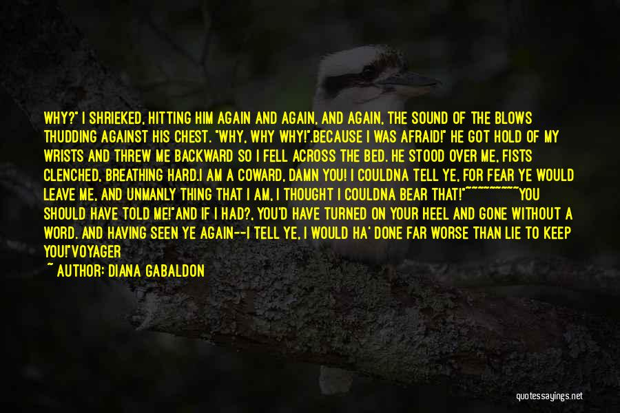 You Should Have Told Me Quotes By Diana Gabaldon