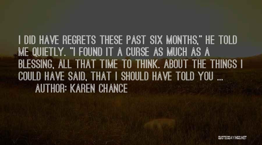 You Should Have Told Me Quotes By Karen Chance