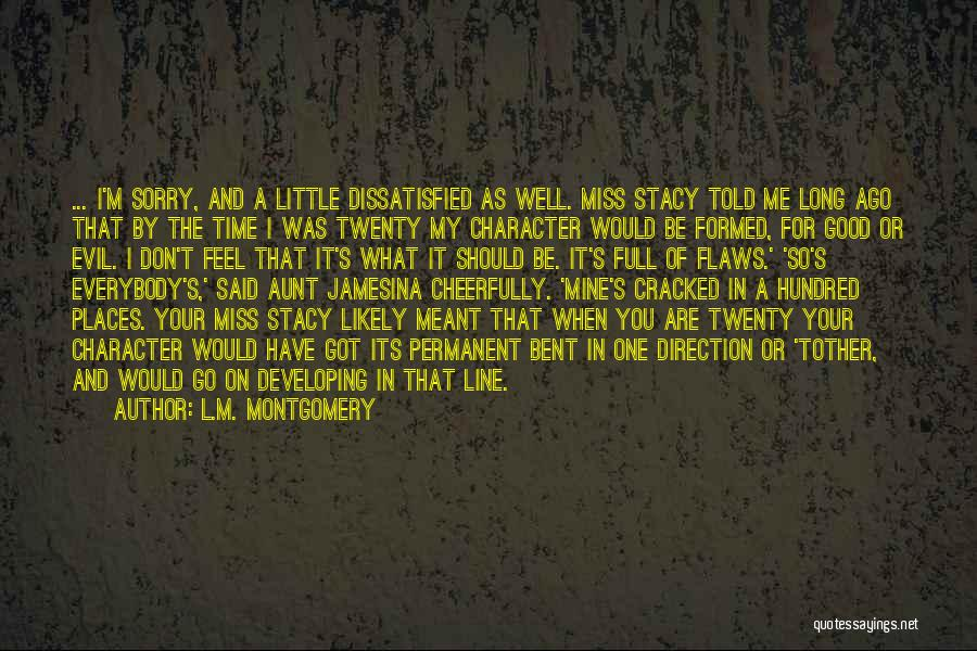 You Should Have Told Me Quotes By L.M. Montgomery