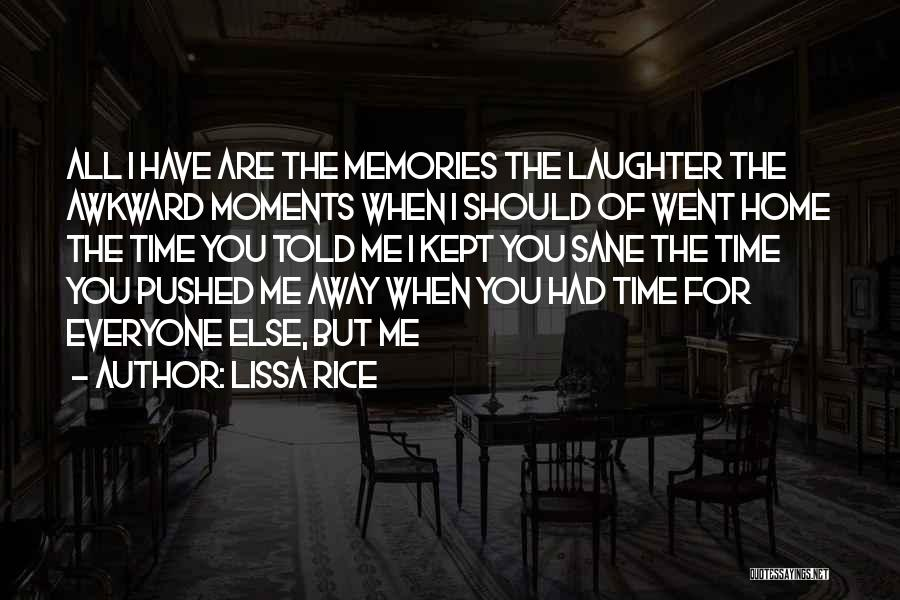 You Should Have Told Me Quotes By Lissa Rice