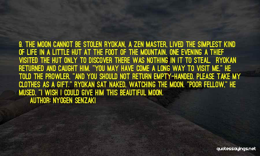 You Should Have Told Me Quotes By Nyogen Senzaki