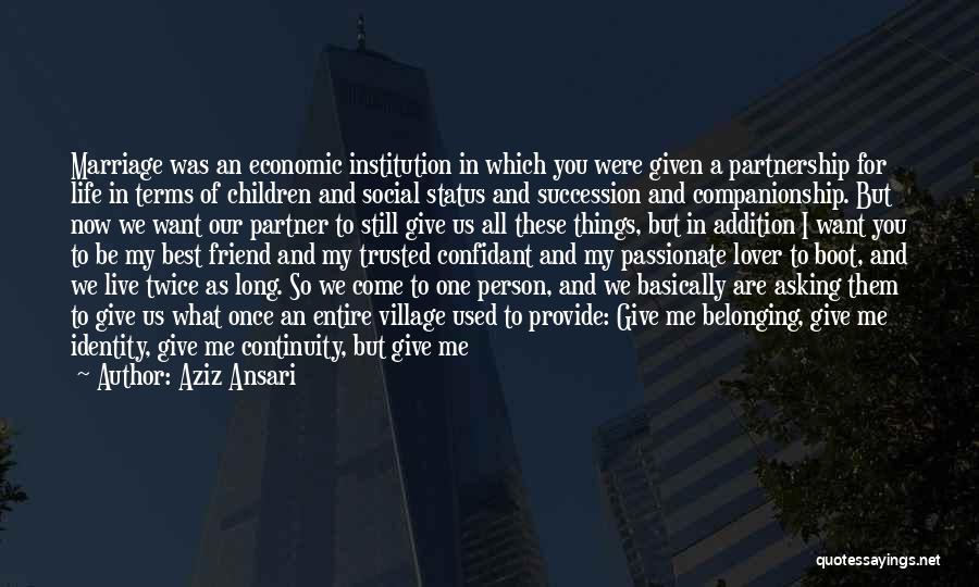 You Still My Friend Quotes By Aziz Ansari