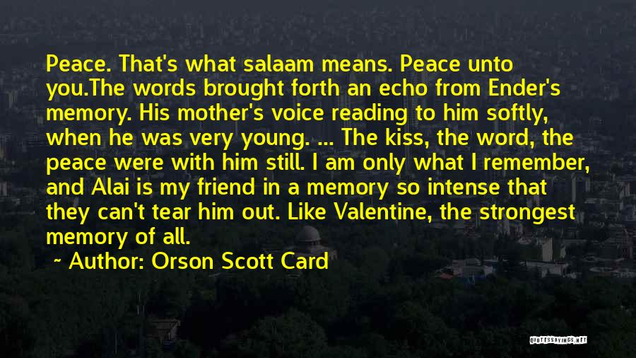 You Still My Friend Quotes By Orson Scott Card
