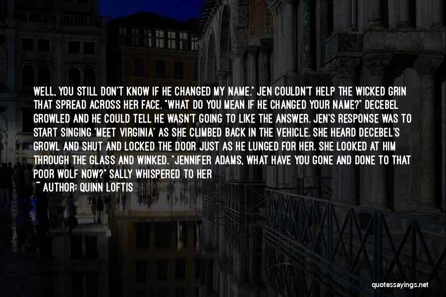 You Still My Friend Quotes By Quinn Loftis