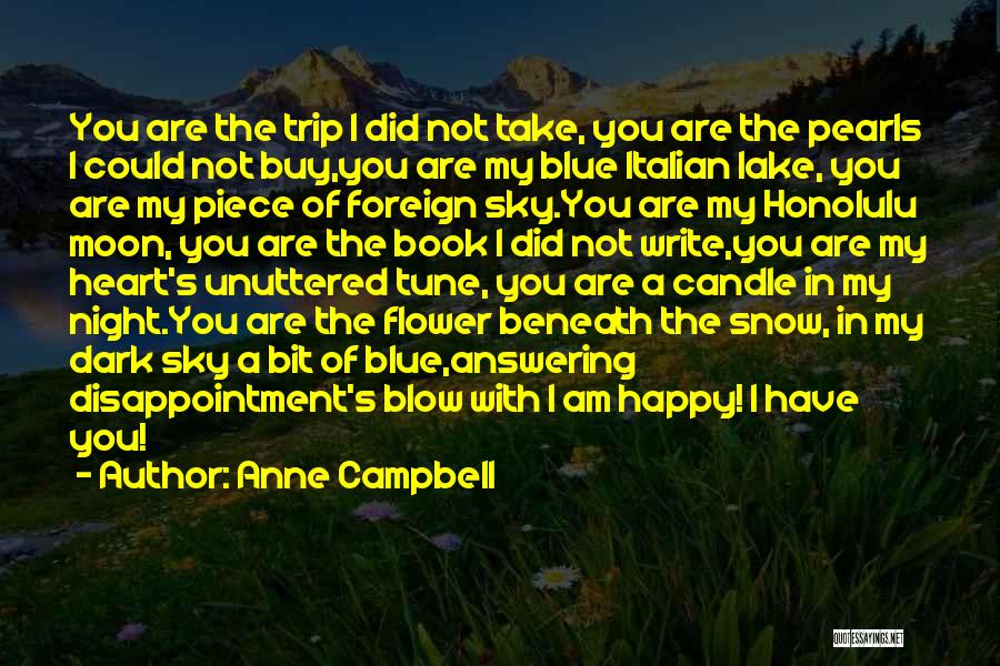 You Take My Heart Quotes By Anne Campbell