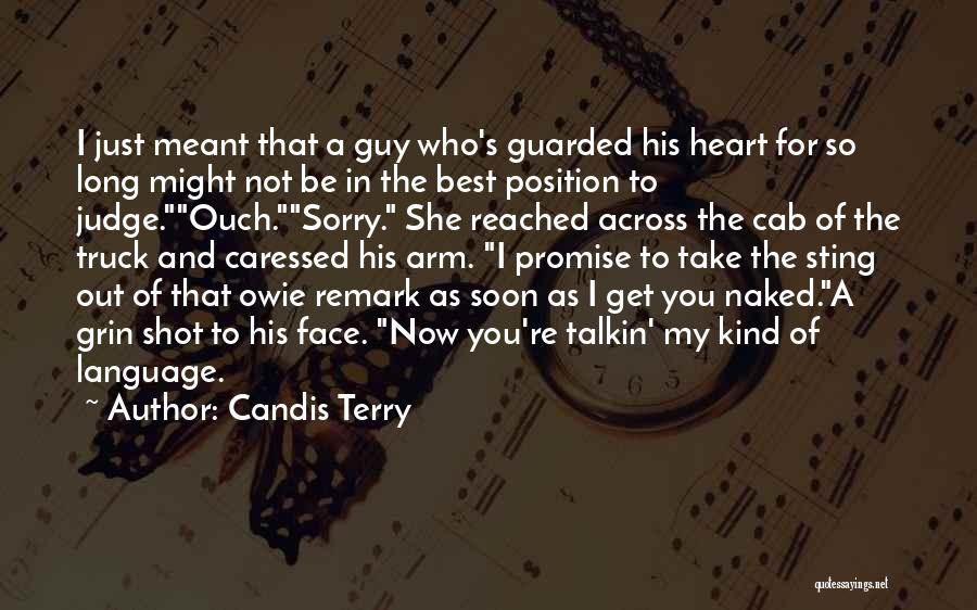 You Take My Heart Quotes By Candis Terry