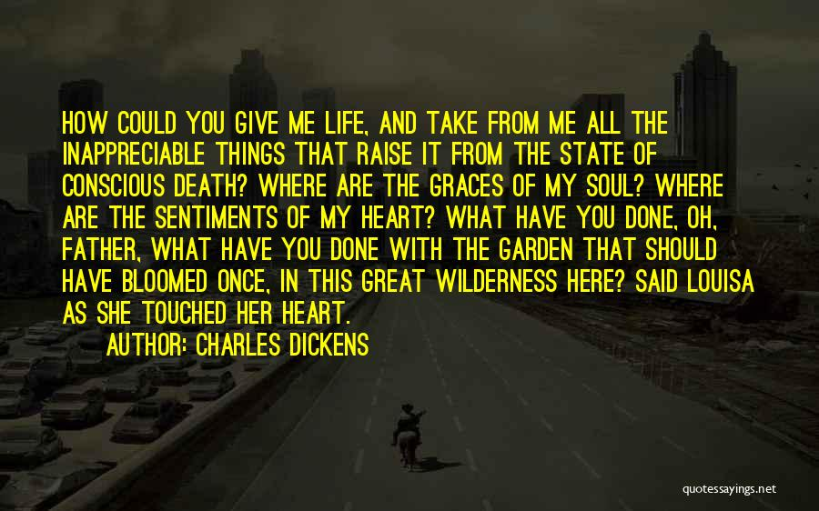 You Take My Heart Quotes By Charles Dickens