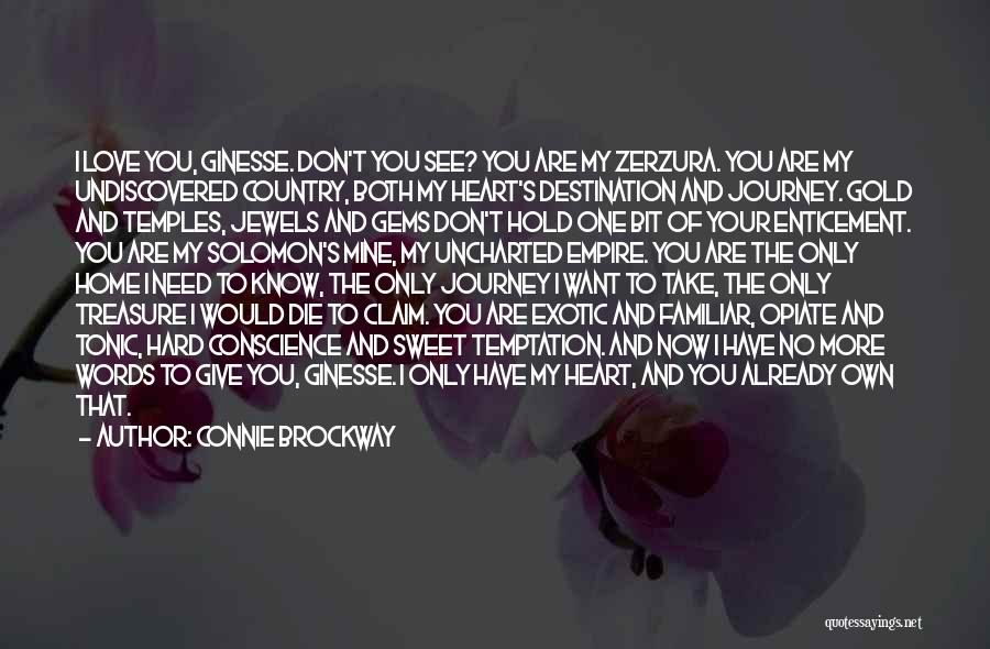 You Take My Heart Quotes By Connie Brockway