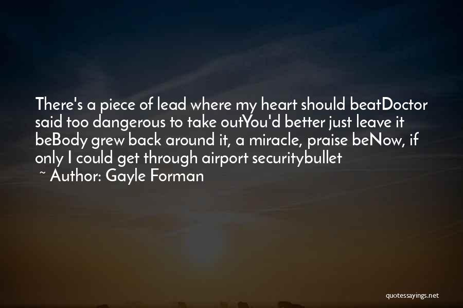 You Take My Heart Quotes By Gayle Forman