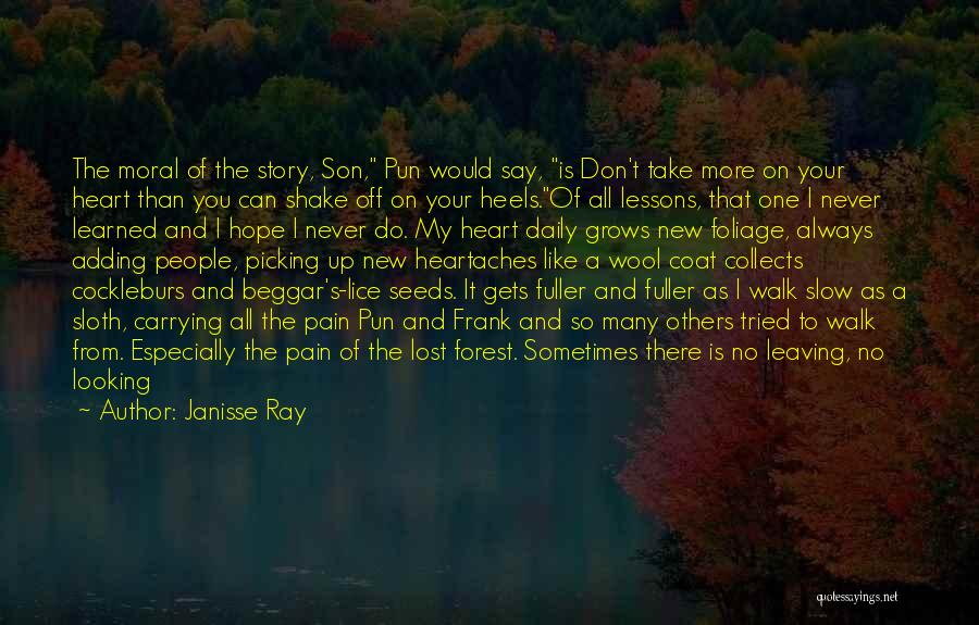 You Take My Heart Quotes By Janisse Ray