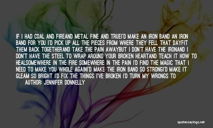 You Take My Heart Quotes By Jennifer Donnelly