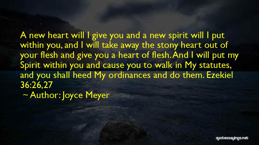 You Take My Heart Quotes By Joyce Meyer