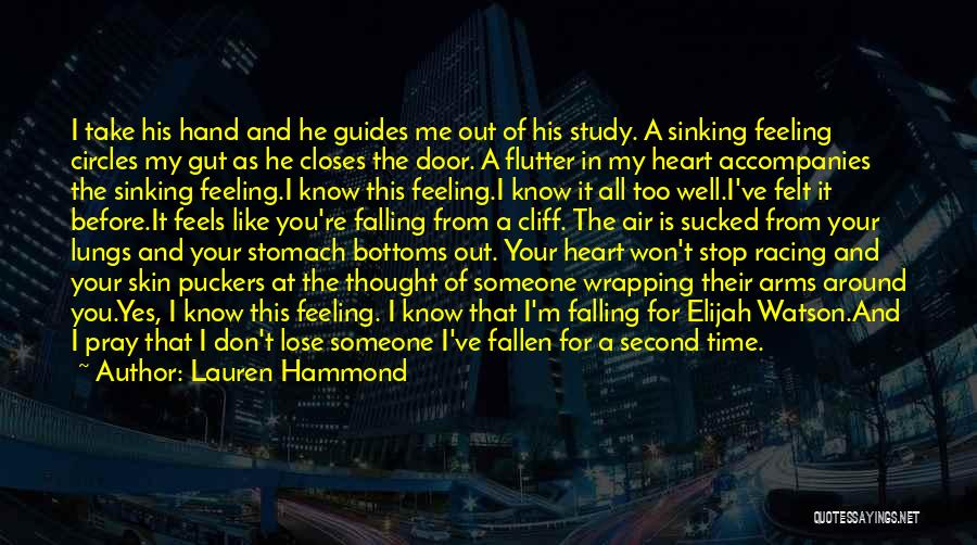 You Take My Heart Quotes By Lauren Hammond