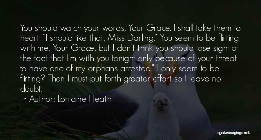 You Take My Heart Quotes By Lorraine Heath