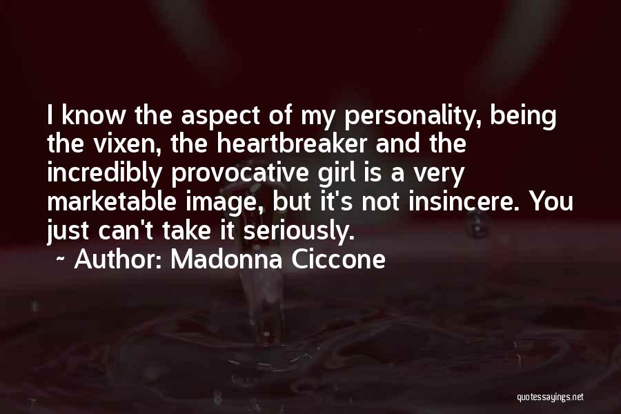 You Take My Heart Quotes By Madonna Ciccone