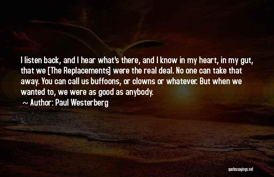 You Take My Heart Quotes By Paul Westerberg