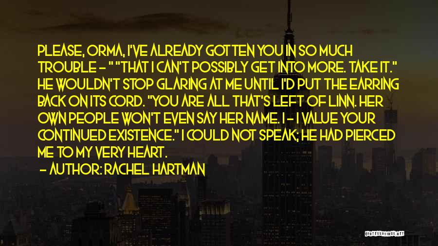 You Take My Heart Quotes By Rachel Hartman