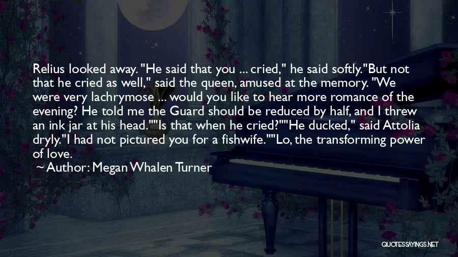 You Threw Me Away Quotes By Megan Whalen Turner