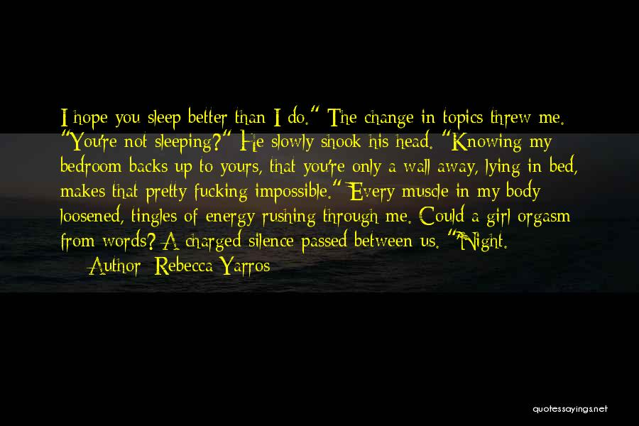 You Threw Me Away Quotes By Rebecca Yarros