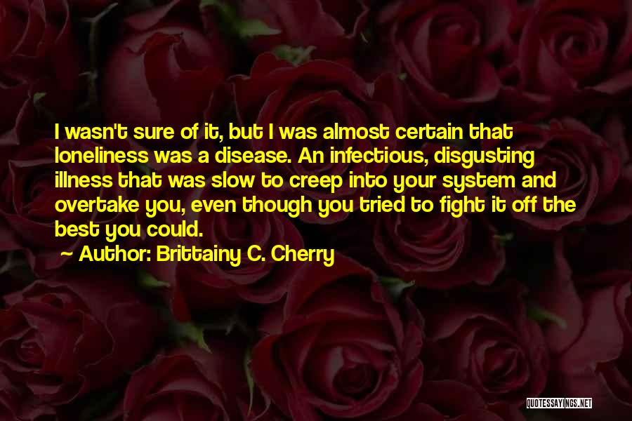 You Tried Your Best Quotes By Brittainy C. Cherry