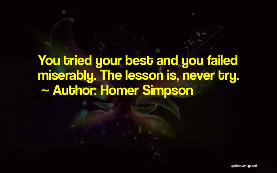 You Tried Your Best Quotes By Homer Simpson