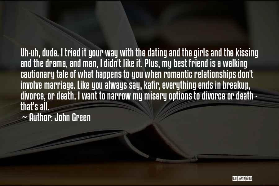 You Tried Your Best Quotes By John Green