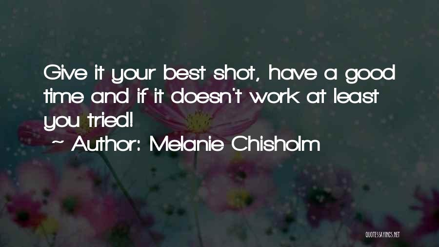 You Tried Your Best Quotes By Melanie Chisholm