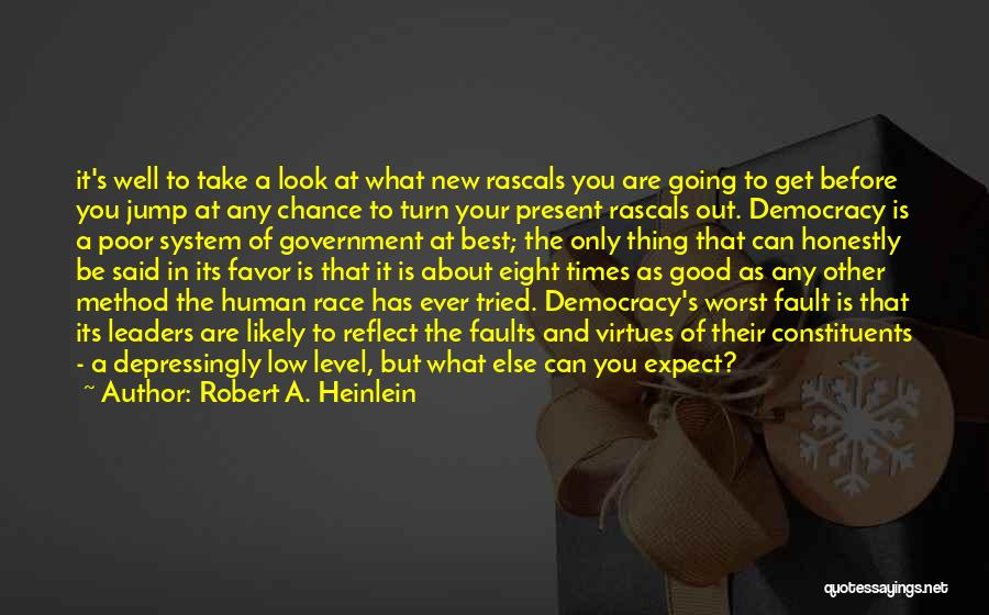 You Tried Your Best Quotes By Robert A. Heinlein