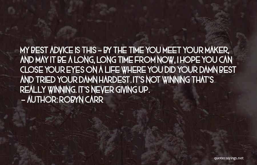 You Tried Your Best Quotes By Robyn Carr