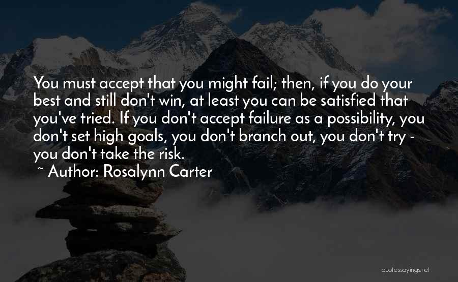 You Tried Your Best Quotes By Rosalynn Carter