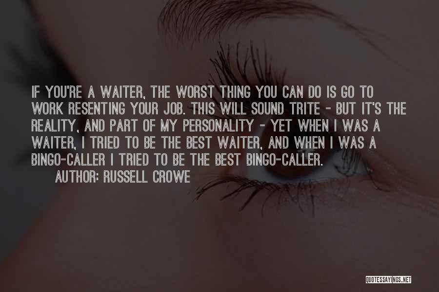 You Tried Your Best Quotes By Russell Crowe