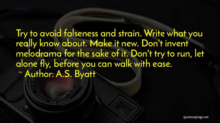 You Walk Alone Quotes By A.S. Byatt