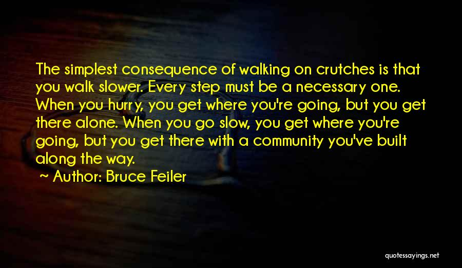 You Walk Alone Quotes By Bruce Feiler